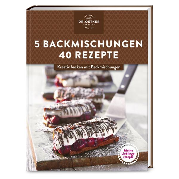 5 Backmischungen - 40 Rezepte